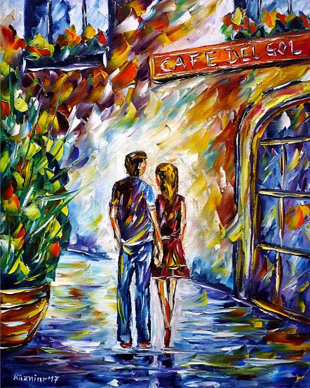 oilpainting, impressionism, love, walking, handinhand,cityscape, younglove, cafedelsol,cafe, restaurant, italy,spain